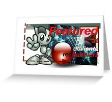 Deviants Redbubblers Featured banner Greeting Card