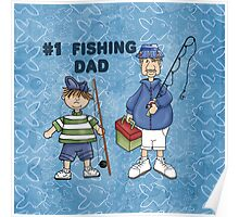Number #1 Fishing Dad Poster