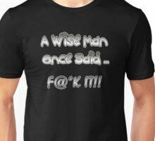 Wise Man Shirt Unisex T-Shirt