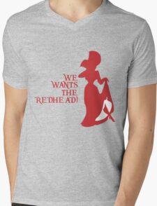 We Wants the Redhead! Mens V-Neck T-Shirt