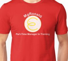 MgRonald Part Time Manager Trainee T-Shirt