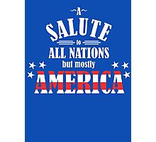 A Salute to All Nations (But Mostly America) Photographic Print