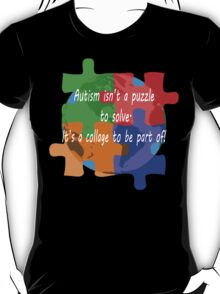 Autism is a collage (v2 - white text) T-Shirt