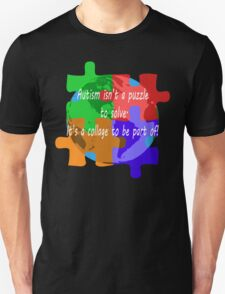 Autism is a collage (v2 - white text) Unisex T-Shirt