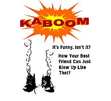 Kaboom T Shirts, Stickers and Other Gifts Monty Python's Photographic Print