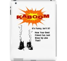 Kaboom T Shirts, Stickers and Other Gifts Monty Python's iPad Case/Skin
