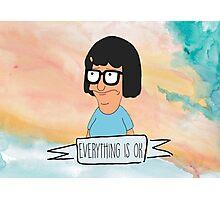 Tina Everything is OK Photographic Print