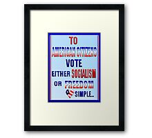 TO AMERICAN CITIZENS Framed Print