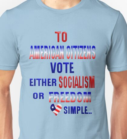 TO AMERICAN CITIZENS Unisex T-Shirt