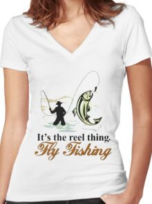 Fly Fishing Reel Thing  Women's Fitted V-Neck T-Shirt