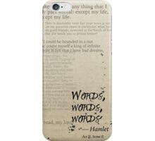 Hamlet: Words, Words, Words iPhone Case/Skin