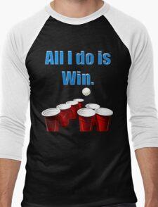 All I do is Win. Men's Baseball ¾ T-Shirt