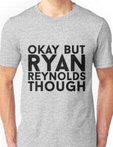 Ryan Reynolds Unisex T-Shirt
