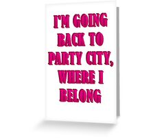 Going To Party City Greeting Card