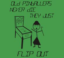 Old Pinballers Never Die, They Just Flip Out (womens) by Sharon Murphy