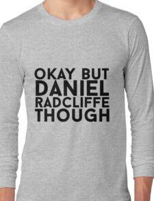 Daniel Radcliffe Long Sleeve T-Shirt