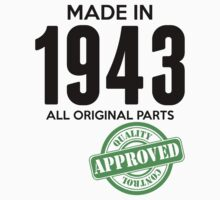 Made In 1943 All Original Parts - Quality Control Approved by LegendTLab
