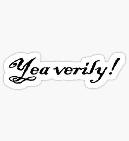Yea verily! Sticker
