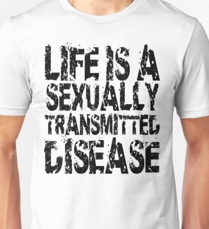Life is A Sexually Transmitted Disease Light Shirts T-Shirt