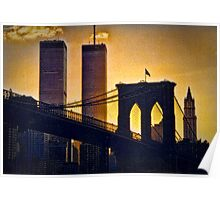 Brooklyn Bridge to The Twin Towers  Poster
