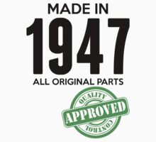 Made In 1947 All Original Parts - Quality Control Approved by LegendTLab