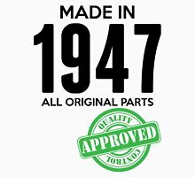 Made In 1947 All Original Parts - Quality Control Approved T-Shirt
