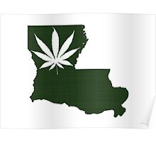 Marijuana Leaf Louisiana Poster