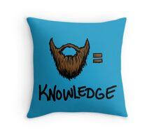 Beard = Knowledge Throw Pillow