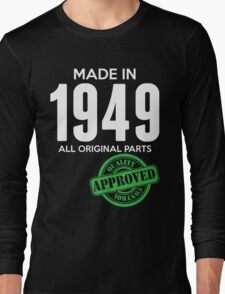 Made In 1949 All Original Parts - Quality Control Approved Long Sleeve T-Shirt