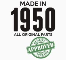 Made In 1950 All Original Parts - Quality Control Approved by LegendTLab