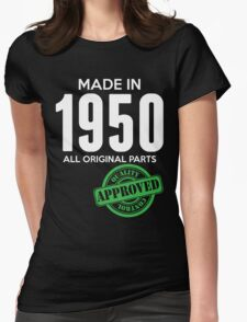 Made In 1950 All Original Parts - Quality Control Approved Womens Fitted T-Shirt