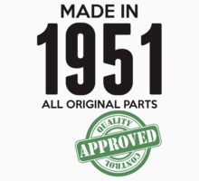 Made In 1951 All Original Parts - Quality Control Approved by LegendTLab