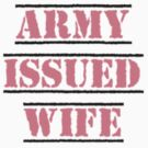 Army Issued Wife by Fred Seghetti