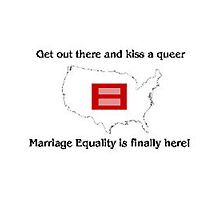 marriage equality is finally here! Photographic Print