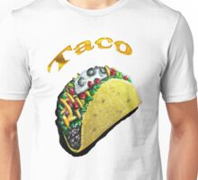 crunchy taco of bliss Unisex T-Shirt