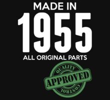 Made In 1955 All Original Parts - Quality Control Approved by LegendTLab