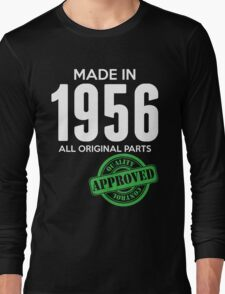 Made In 1956 All Original Parts - Quality Control Approved Long Sleeve T-Shirt