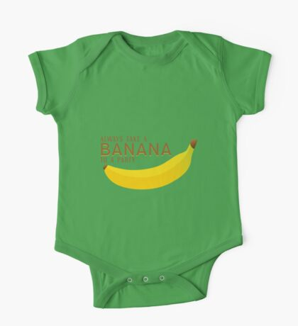Always Take a Banana to a Party! One Piece - Short Sleeve