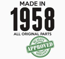 Made In 1958 All Original Parts - Quality Control Approved by LegendTLab