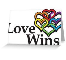 Love wins, #lovewins Greeting Card