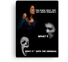 Don't F*** With The Original Canvas Print