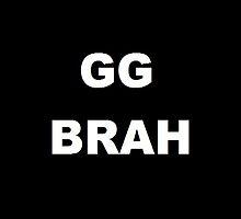 GG BRAH by Sam-Evans