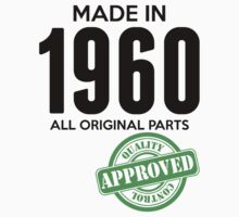 Made In 1960 All Original Parts - Quality Control Approved by LegendTLab