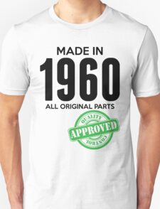 Made In 1960 All Original Parts - Quality Control Approved T-Shirt