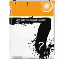 you never know iPad Case/Skin