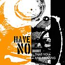 have no doubt by arteology