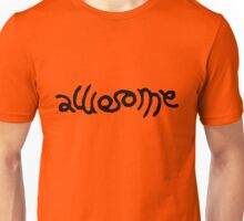 Awesome (Black) Unisex T-Shirt