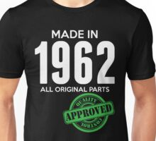 Made In 1962 All Original Parts - Quality Control Approved Unisex T-Shirt