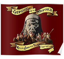Genghis and the Mongols: Kill or Conquer Tour Poster