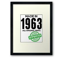 Made In 1963 All Original Parts - Quality Control Approved Framed Print
